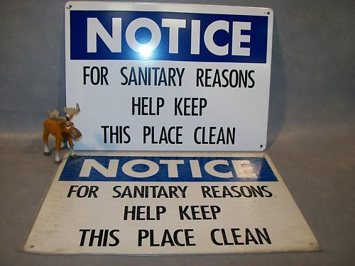 2 - FOR SANITARY REASONS KEEP THIS PLACE CLEAN   Sign