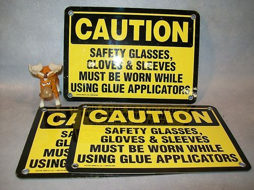 3 - CAUTION SAFETY GLASSES, GLOVES MUST BE WORN  Signs