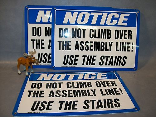 3 - NOTICE DO NOT CLIMB OVER THE ASSEMBLY LINE!   Sign