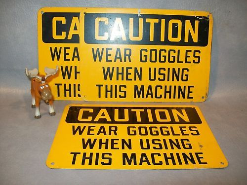 "3ea ""CAUTION WEAR GOGGLES WHEN USING THIS MACHINE"" Sign"