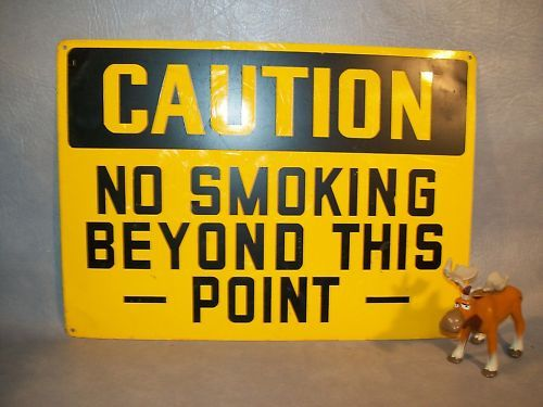 """CAUTION NO SMOKING BEYOND THIS POINT"" Sign"
