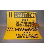 CAUTION WEAR EYE PROTECTION WN GRINDING  sign Lot of 10 - $32.61
