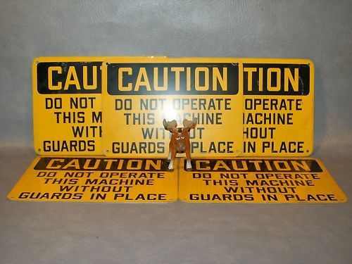 DO NOT OPERATE THIS MACHINE w/o Guards  Lot of 5 Signs