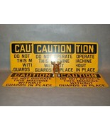 DO NOT OPERATE THIS MACHINE w/o Guards  Lot of 5 Signs - $75.17