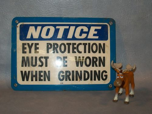 EYE PROTECTION MUST BE WORN WHEN GRINDING  Plastic Sign