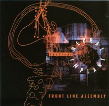 Frontline Assembly - Tactical Neural Implant CD OOP! - $6.00