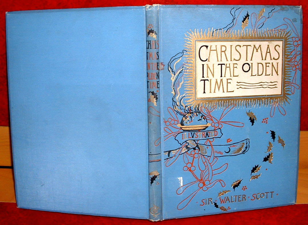 Christmas In The Olden Time Sir Walter Scott 1886 illustrated poetry