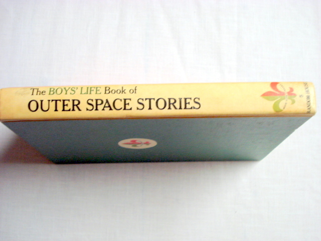 The Boy's Life Book of Outer Space Stories 1964 HC