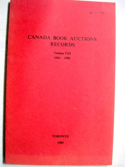 Canada Book Auctions Records Vol. VIII 1981-1982