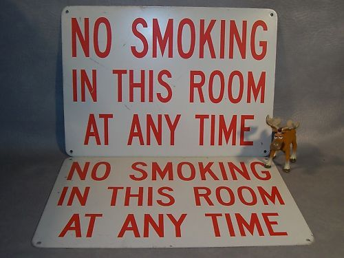 """NO SMOKING IN THIS ROOM..."" Lot of 2 Metal Signs"