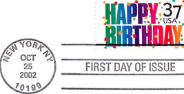 HAPPY BIRTHDAY 2002 First Day Cover - $2.95