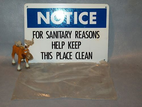 FOR SANITARY REASONS HELP KEEP THIS PLACE CLEAN sign