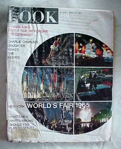 LOOK-APRIL 20,1965-N.Y.WORLD FAIR;LOCUST FIGHTERS;RABBI FORGIVES GERMANS;CHAPLIN