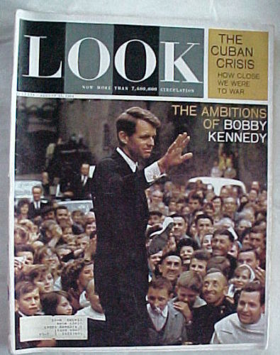 LOOK-AUGUST 25,1964-RFK'S AMBITIONS;CUBAN CRISIS;POVERTY;GANDHI;CRONKITE;TRAITOR