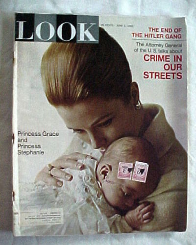 LOOK-JUNE 1,1965-PRINCESS GRACE&STEPHANIE;HITLER GANG'S END;CRIME IN OUR STREETS