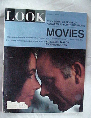 LOOK-MARCH 9,1965-LIZ & DICK;25 PAGES ON MOVIES;RFK ANSWERS 20 BLUNT QUESTIONS