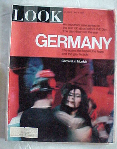 LOOK-MAY 4,1965-GERMANY-THE DAY HITLER LOST THE WAR;LAST 100 DAYS BEFORE V-E DAY