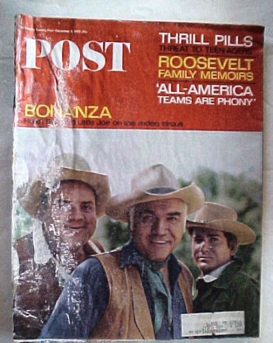 SATURDAY EVENING POST DEC.4,1965-BONANZA;THRILL PILLS& TEENAGERS;ROOSEVELT;TEAMS