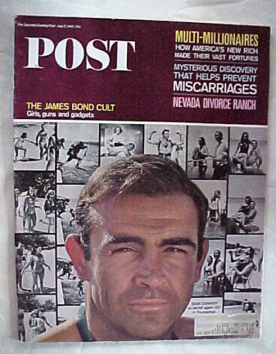 SATURDAY EVENING POST JULY 17,1965-JAMES BOND CULT;MISCARRIAGES;MULTI-MILLIONAIR