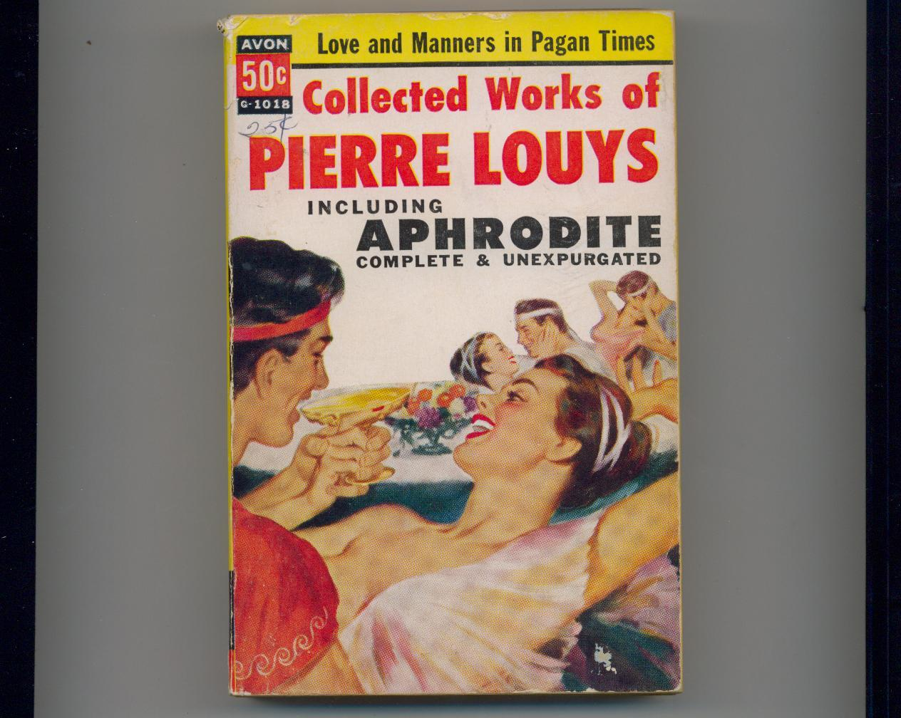 COLLECTED WORKS OF PIERRE LOUYS--1955 Avon--ancient Greece