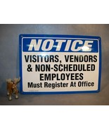 VISITORS VENDORS EMPLOYEES REGISTISTER AT OFFICE sign - $35.17