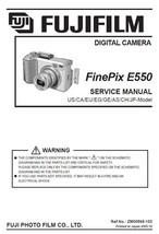 FUJIFILM FINEPIX E550 FUJI CAMERA SERVICE REPAIR MANUAL - $7.95