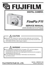 FUJIFILM FINEPIX F11 FUJI CAMERA SERVICE REPAIR MANUAL - $7.95