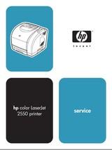 HP COLOR LASERJET 2550 SERIES PRINTER SERVICE MANUAL - $4.95