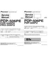 PIONEER PDP-506PG PRO-506PU TV SERVICE REPAIR MANUAL - $7.95