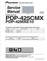 Pioneer PDP-425CMX PDP-42MXE10 Tv Service Repair Manual - $7.95