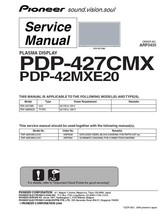 PIONEER PDP-427CMX PDP-42MXE20 TV SERVICE REPAIR MANUAL - $6.39
