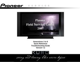 PIONEER KURO PLASMA TV FIELD SERVICE MANUAL GUIDE 2007 - $7.95
