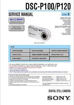 SONY DSC-P100 DSC-P120 CAMERA SERVICE REPAIR MANUAL OEM - $7.95
