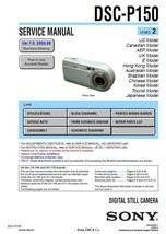 SONY DSC-P150 DIGITAL CAMERA SERVICE REPAIR MANUAL - $7.95