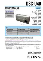 SONY DSC-U40 DIGITAL CAMERA SERVICE REPAIR MANUAL - $7.95