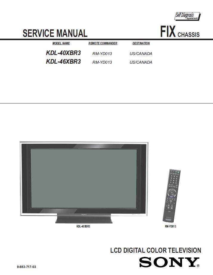 sony kdl 40xbr3 kdl 46xbr3 tv service repair and 50 similar items rh bonanza com Sony BRAVIA HDTV Sony BRAVIA XBR