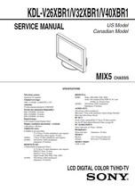 Sony KDL-V26XBR1 KDL-V32XBR1 KDL-V40XBR1 Service Manual - $9.95