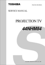 Toshiba 44NHM84 Projection Tv Service Repair Manual - $7.95