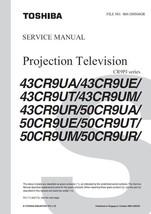 TOSHIBA 43CR9UT 43CR9UM TV SERVICE REPAIR MANUAL - $6.39