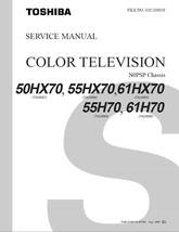 TOSHIBA 50HX70 55HX70 61HX70 TV SERVICE REPAIR MANUAL - $6.39