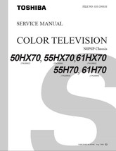 TOSHIBA 55H70 61H70 PROJECTION TV SERVICE REPAIR MANUAL - $6.39