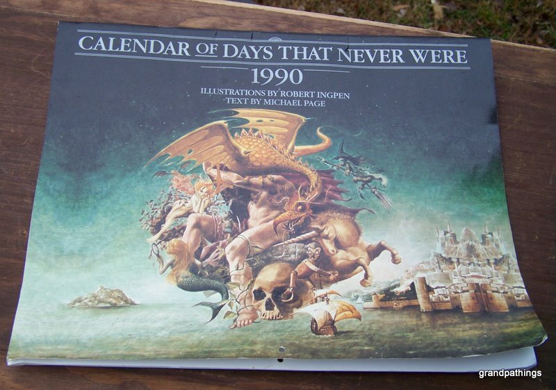 The Calendar of Days That Never Were 1990 by Robert Ingpen