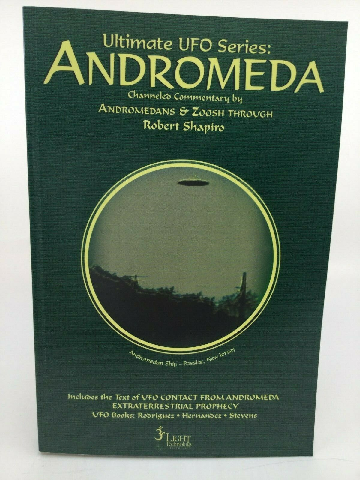 Primary image for Andromeda : Andromedans and Zoosh Through Robert Shapiro: Andromeda by Robert...