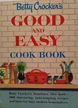 Betty Crocker's Good and Easy Cook Book [Jan 01, 1954] Betty Crocker