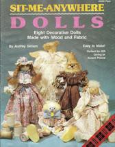 Sit Me Anywhere Dolls Eight Decorative Dolls to Make - $5.00