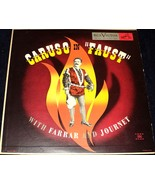 """CARUSO IN """"FAUST"""" WITH FARRAR AND JOURNET LP - $44.00"""