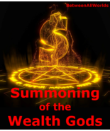 Summoning Of 2,000 Power Gods & Goddesses Immense Wealth Betweenallworld... - $169.34