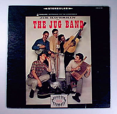 Jim Kweskin The Jug Band Jim Kweskin And The Jug Band