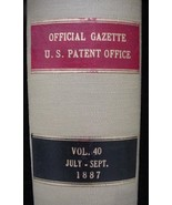 Official Gazette U.S. Patent Office July-Sept 1887 Huge Book - $100.00