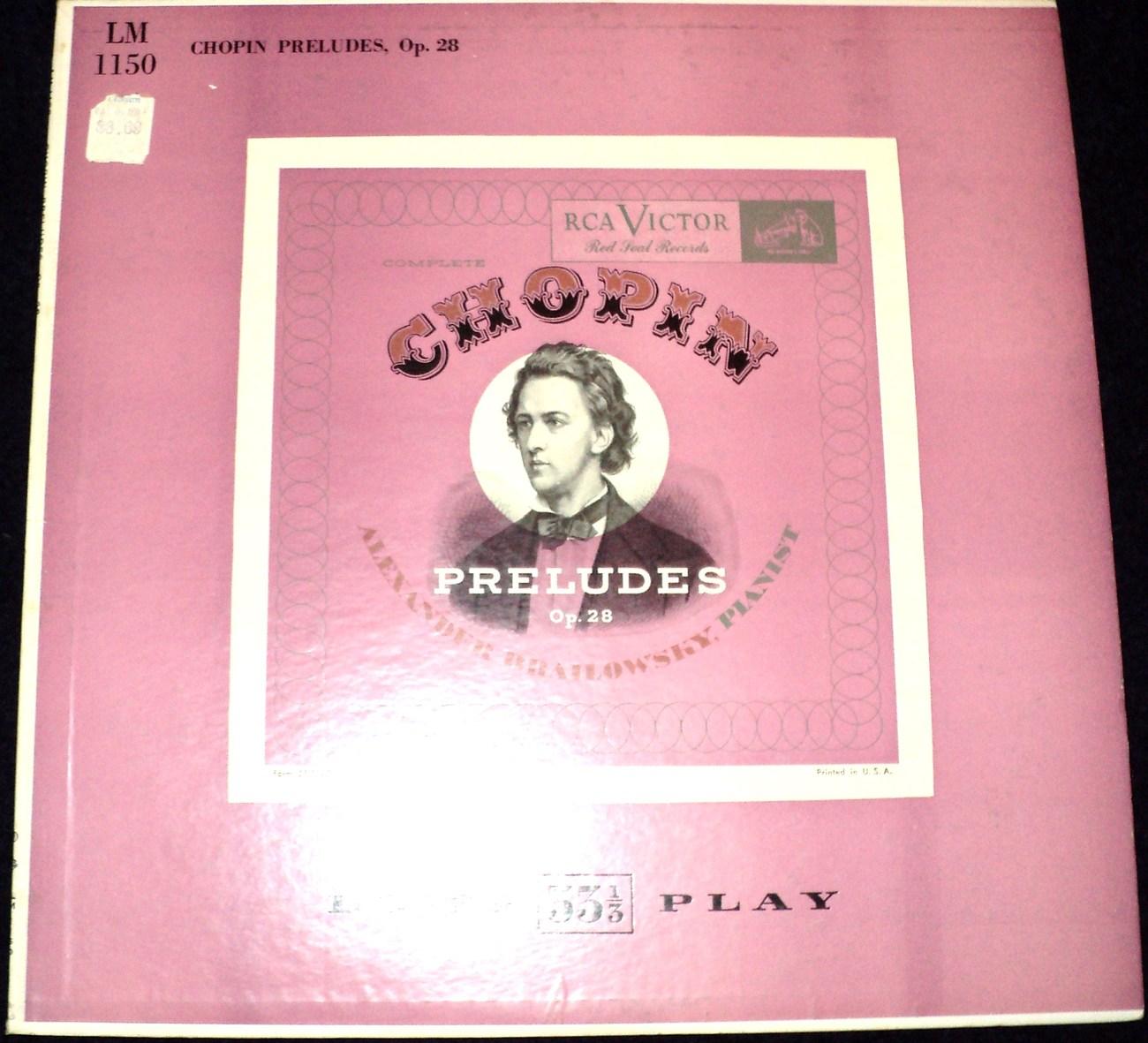 CHOPIN: PRELUDES, OP. 28, ALEXANDER BRAILOWSKY, PIANIST LP
